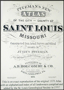 Pitzman's 1878 Atlas of St. Louis, Missouri