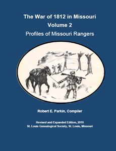 War of 1812 in Missouri, Volume 2