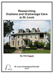 Researching Orphans and Orphanage Care in St. Louis